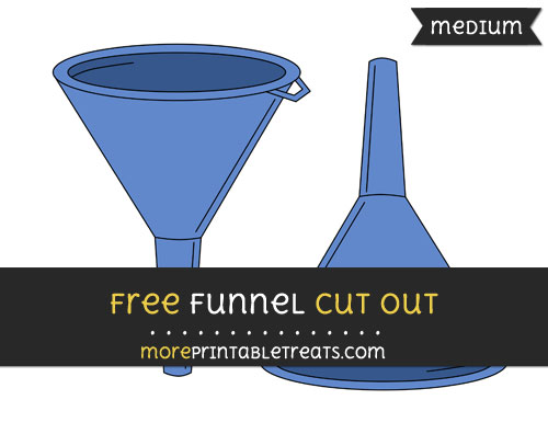 Free Funnel Cut Out - Medium Size Printable