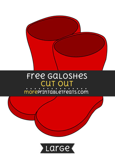 Free Galoshes Cut Out - Large size printable
