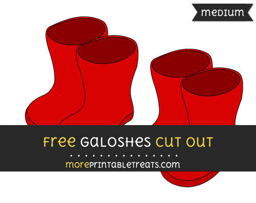 Free Galoshes Cut Out - Medium Size Printable