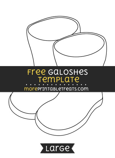 Free Galoshes Template - Large