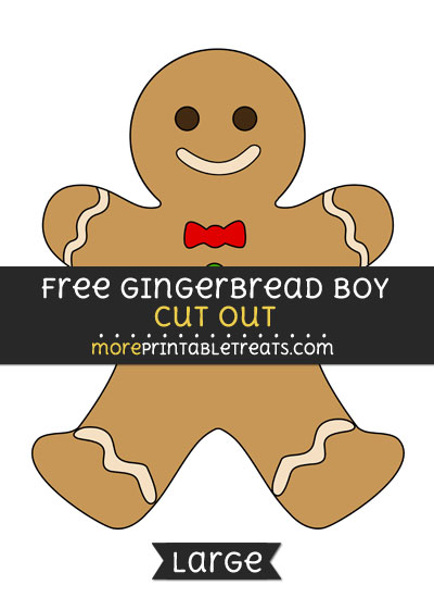 Free Gingerbread Boy Cut Out - Large size printable