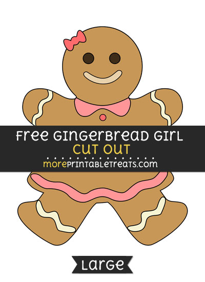 Free Gingerbread Girl Cut Out - Large size printable