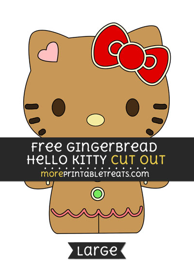 Free Gingerbread Hello Kitty Cut Out - Large size printable