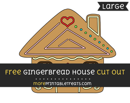 Free Gingerbread House Cut Out - Large size printable
