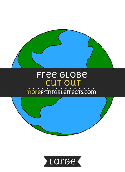 Free Globe Cut Out - Large size printable