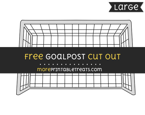 Free Goalpost Cut Out - Large size printable