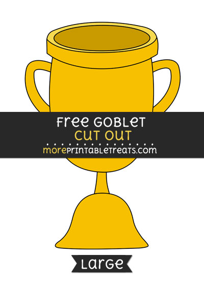 Free Goblet Cut Out - Large size printable