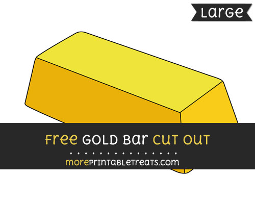 Free Gold Bar Cut Out - Large size printable