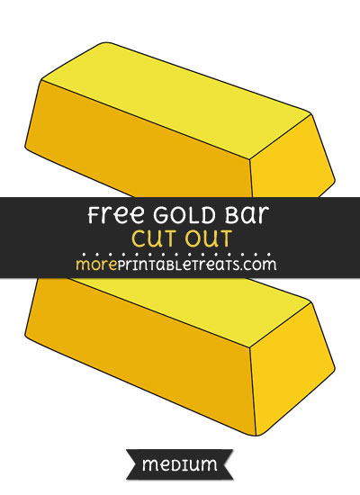 Free Gold Bar Cut Out - Medium Size Printable