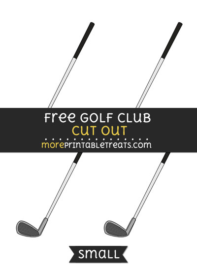 Free Golf Club Cut Out - Small Size Printable