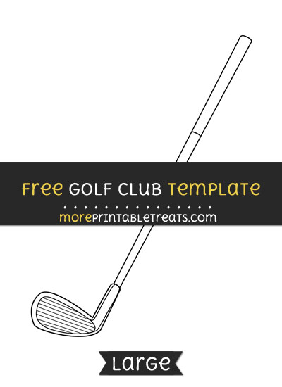 Free Golf Club Template - Large