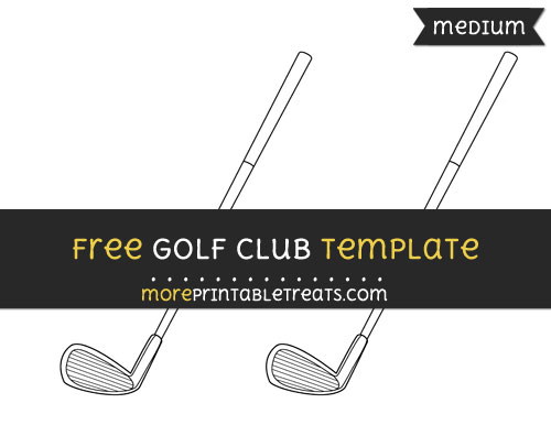 Free Golf Club Template - Medium