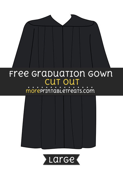 Free Graduation Gown Cut Out - Large size printable