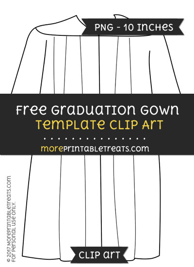 Free Graduation Gown Template - Clipart