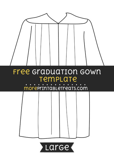 Free Graduation Gown Template - Large