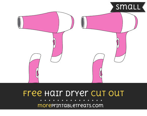 Free Hair Dryer Cut Out - Small Size Printable