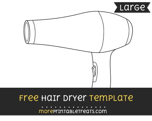 Free Hair Dryer Template - Large