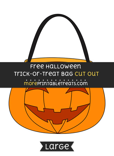 Free Halloween Trick Or Treat Bag Cut Out - Large size printable
