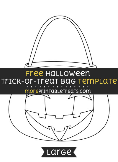 Free Halloween Trick Or Treat Bag Template - Large