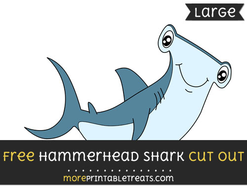 Free Hammerhead Shark Cut Out - Large size printable
