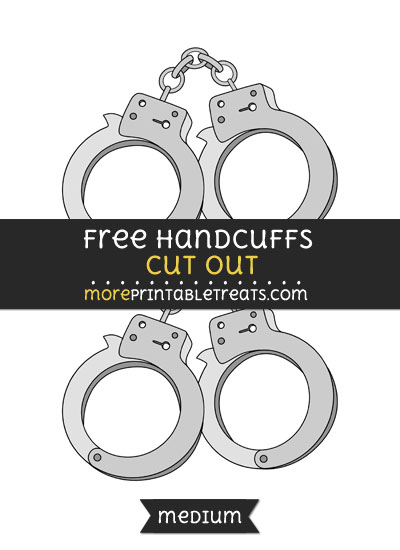 Free Handcuffs Cut Out - Medium Size Printable