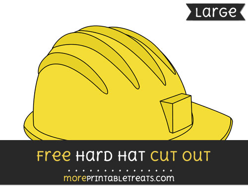 Free Hard Hat Cut Out - Large size printable