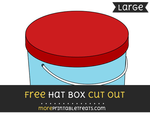 Free Hat Box Cut Out - Large size printable