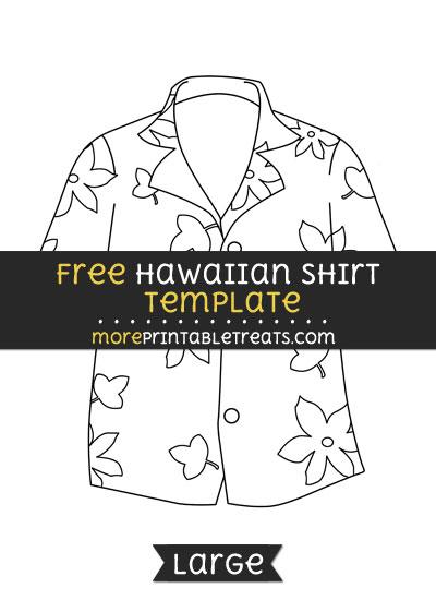 Free Hawaiian Shirt Template - Large
