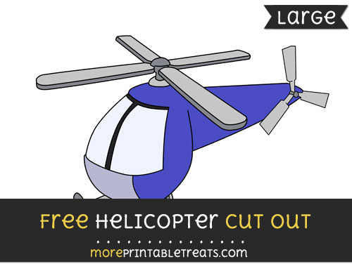 Free Helicopter Cut Out - Large size printable