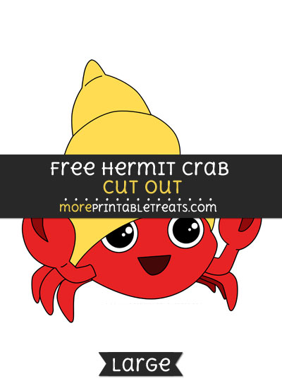 Free Hermit Crab Cut Out - Large size printable