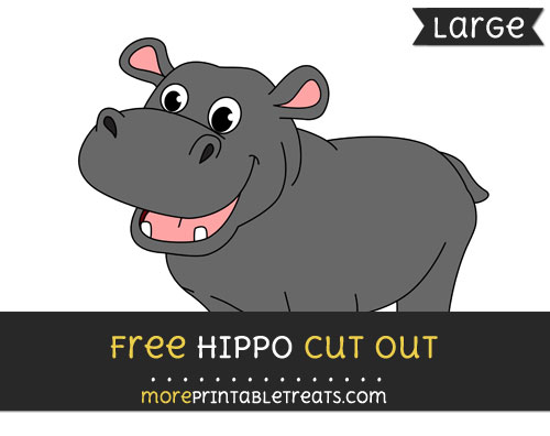 Free Hippo Cut Out - Large size printable