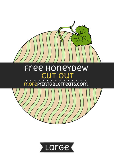Free Honeydew Cut Out - Large size printable