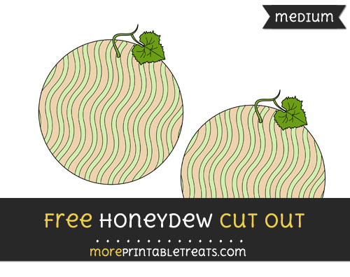 Free Honeydew Cut Out - Medium Size Printable