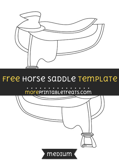 Free Horse Saddle Template - Medium