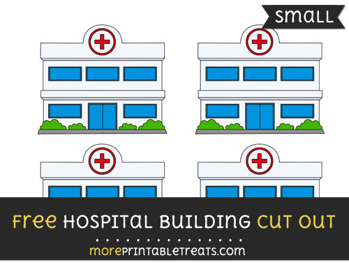 Free Hospital Building Cut Out - Small Size Printable