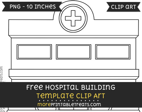 Free Hospital Building Template - Clipart