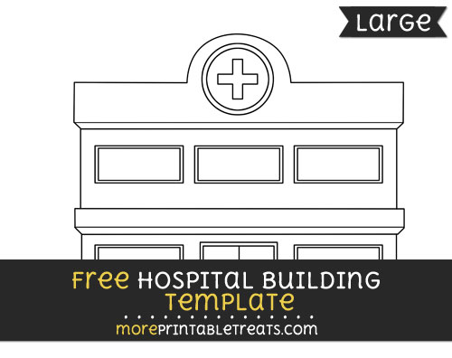 Free Hospital Building Template - Large