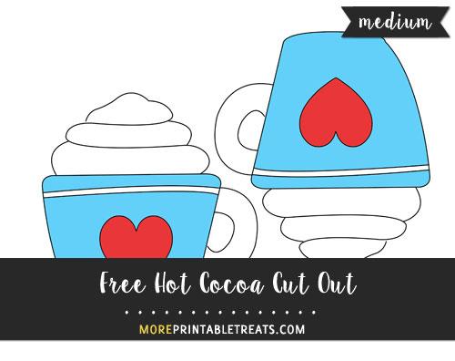 Free Hot Cocoa Cut Out - Medium