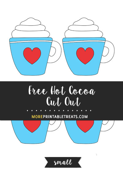 Free Hot Cocoa Cut Out - Small