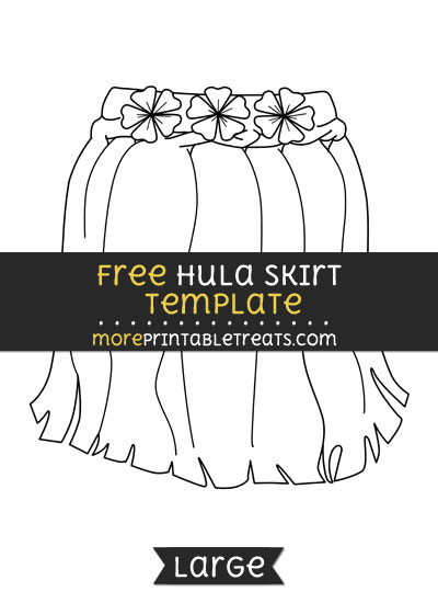 Free Hula Skirt Template - Large