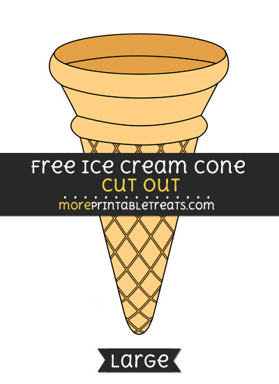 Free Ice Cream Cone Cut Out - Large size printable