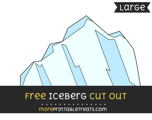 Free Iceberg Cut Out - Large size printable