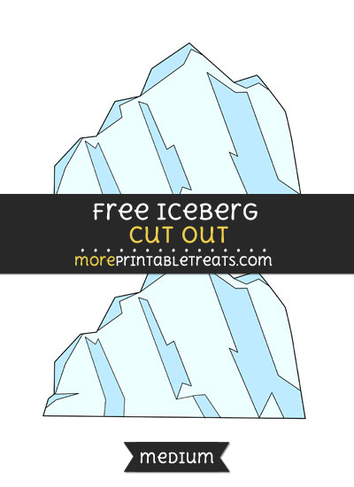 Free Iceberg Cut Out - Medium Size Printable