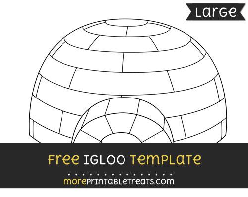 Free Igloo Template - Large