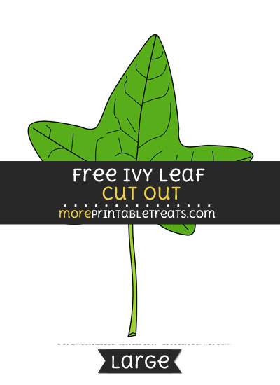 Free Ivy Leaf Cut Out - Large size printable