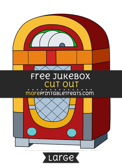 Free Jukebox Cut Out - Large size printable
