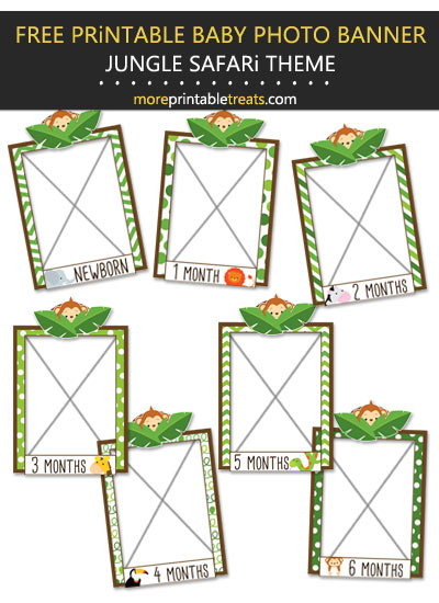 Free Printable Jungle Safari Baby's First Year Monthly Photo Banner Frames