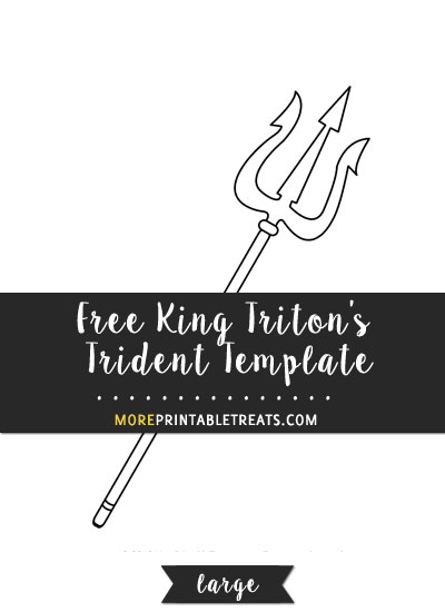 Free King Triton's Trident Template - Large