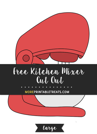 Free Kitchen Mixer Cut Out - Large