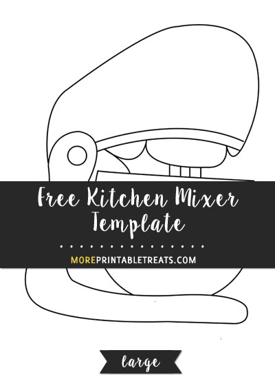 Free Kitchen Mixer Template - Large